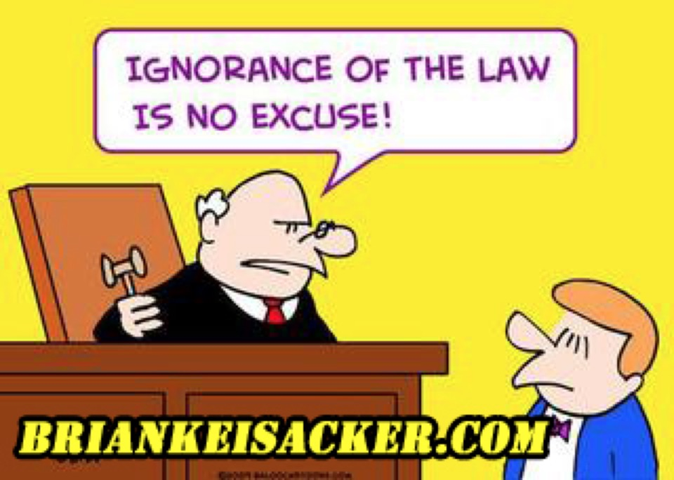 Brian Keisacker Ignorance of the law 644