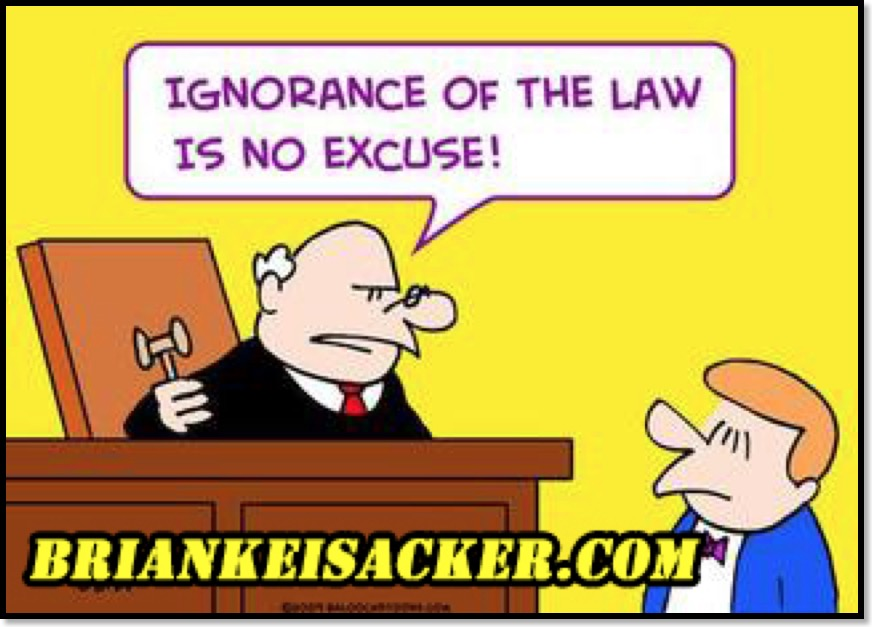 Brian Keisacker Ignorance of the law